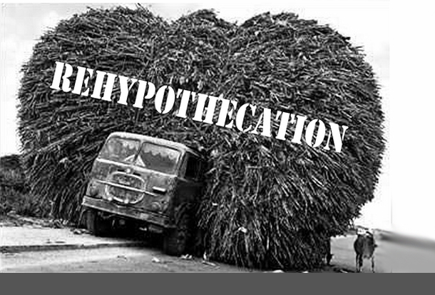 1-Rehypothecation-Wall-Street-Banksters